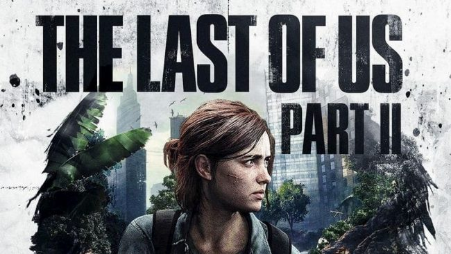 Leaks The Last of Us Part 2: A profound, harrowing sequel