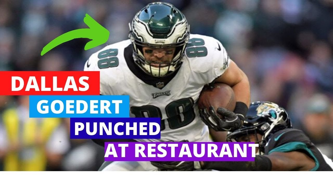 Eagles' Dallas Goedert punched at restaurant in South Dakota during possible brawl